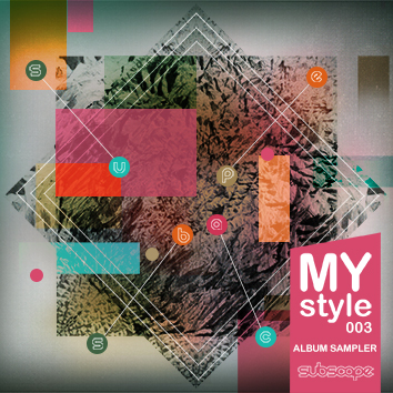 DP088: MYSTYLE003 ALBUM SAMPLER