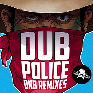 DP086: DUB POLICE DNB REMIXES